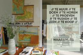 Conceptstore WAAR&HUIS en WAAR&MARKT: Concept & Projectorganisatie